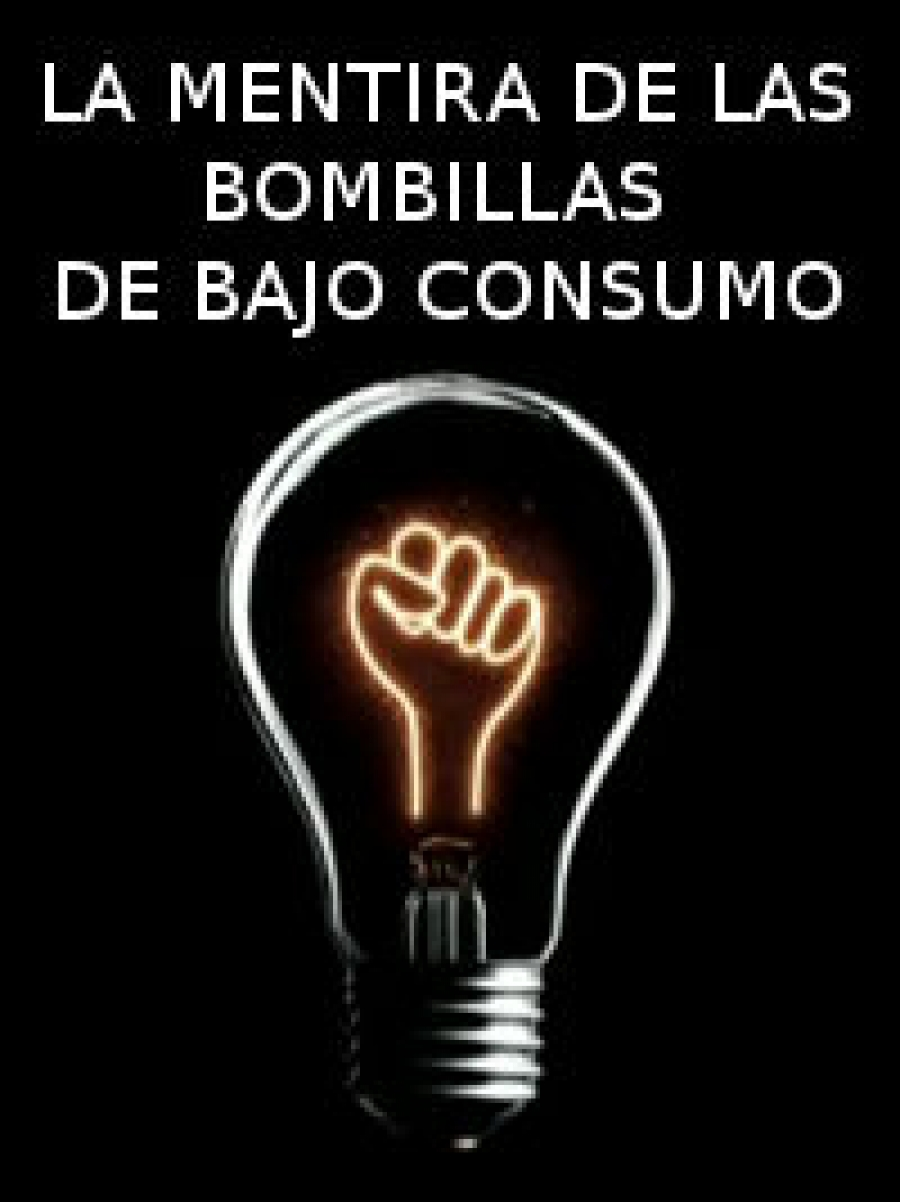 La mentira de las bombillas de bajo consumo vivelibre for Bombillas bajo consumo